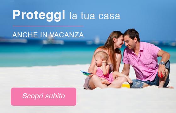 Proteggi la tua famiglia anche in vacanza